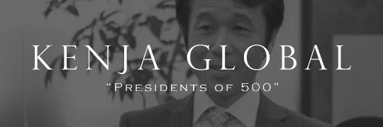 KENJA GLOBAL PRESIDENTS OF 500